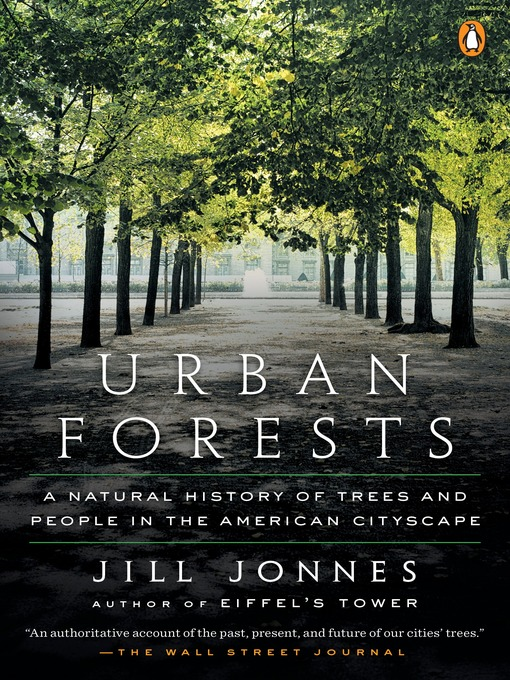 Title details for Urban Forests by Jill Jonnes - Wait list