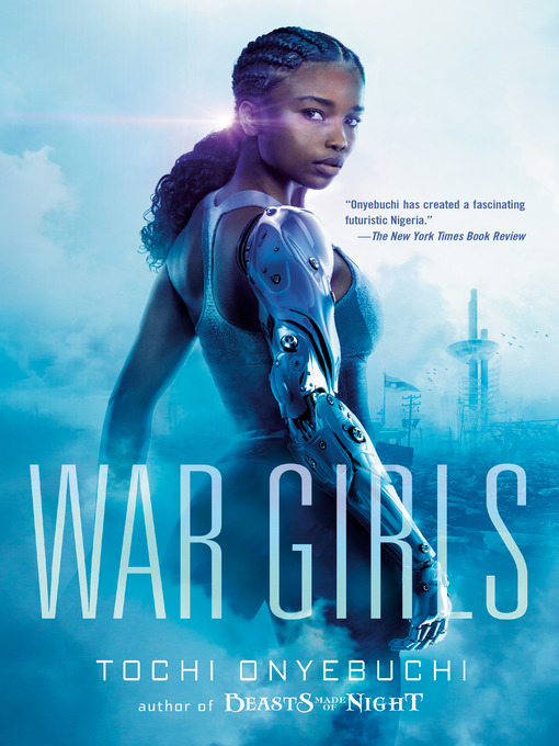 Title details for War Girls by Tochi Onyebuchi - Available