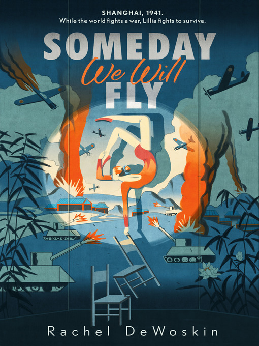Title details for Someday We Will Fly by Rachel DeWoskin - Available