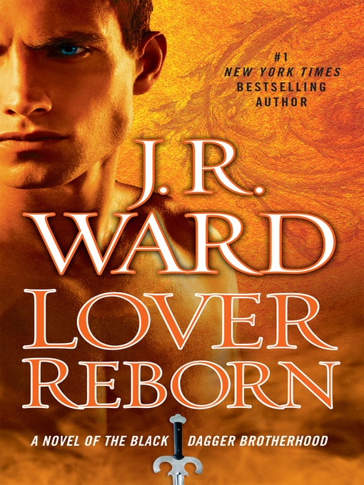 Title details for Lover Reborn by J.R. Ward - Wait list