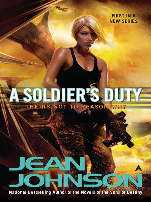 Title details for A Soldier's Duty by Jean Johnson - Wait list