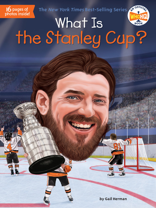 Title details for What Is the Stanley Cup? by Gail Herman - Wait list