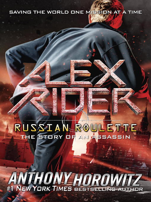 Title details for Russian Roulette: The Story of an Assassin by Anthony Horowitz - Available