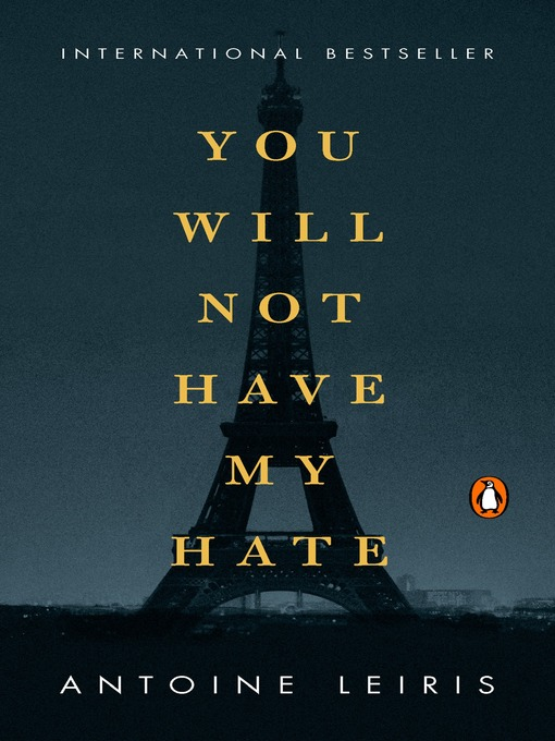 Title details for You Will Not Have My Hate by Antoine Leiris - Available