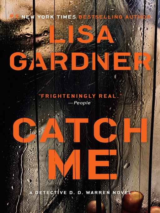 Title details for Catch Me by Lisa Gardner - Wait list