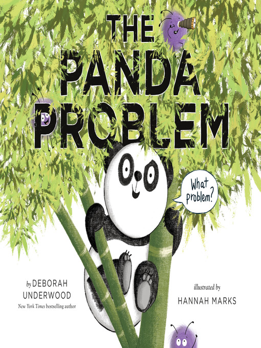 Title details for The Panda Problem by Deborah Underwood - Wait list
