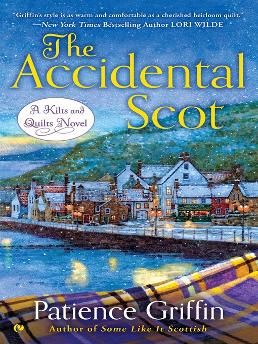 Title details for The Accidental Scot by Patience Griffin - Available