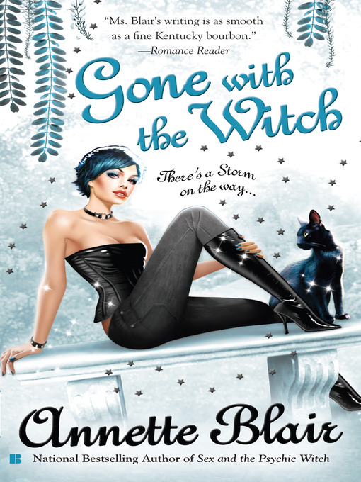 Title details for Gone with the Witch by Annette Blair - Wait list