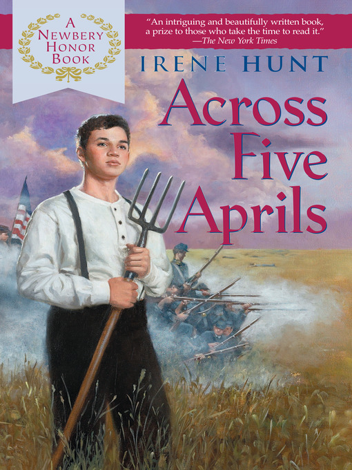 Title details for Across Five Aprils by Irene Hunt - Available