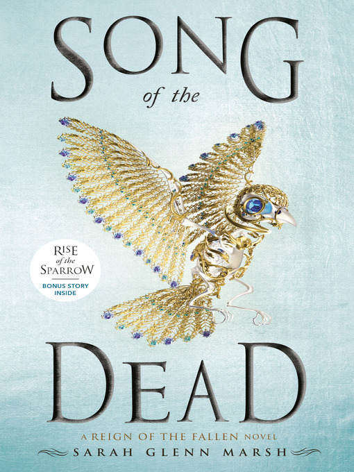 Title details for Song of the Dead by Sarah Glenn Marsh - Available