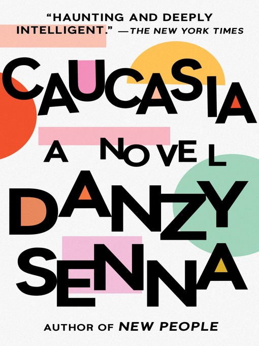 Title details for Caucasia by Danzy Senna - Wait list