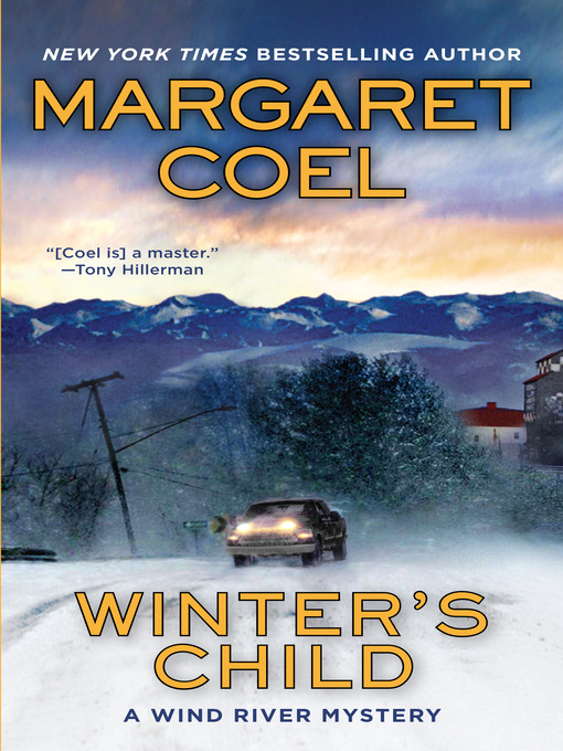 Title details for Winter's Child by Margaret Coel - Wait list
