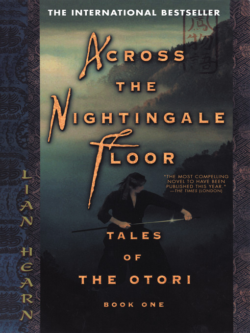 Title details for Across the Nightingale Floor by Lian Hearn - Available