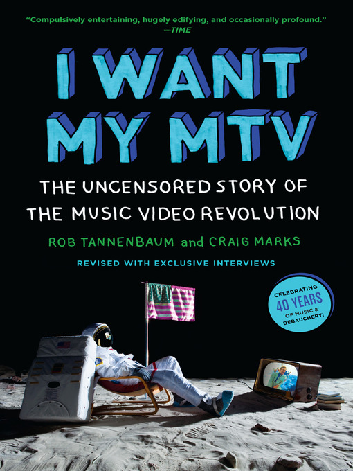 Title details for I Want My MTV by Rob Tannenbaum - Available