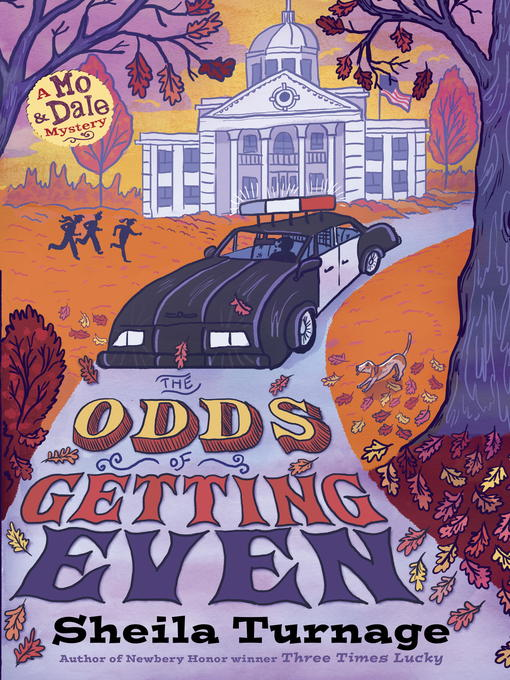 Title details for The Odds of Getting Even by Sheila Turnage - Available