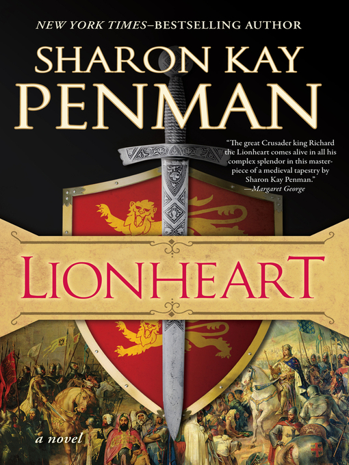 Title details for Lionheart by Sharon Kay Penman - Wait list