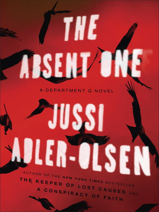 Title details for The Absent One by Jussi Adler-Olsen - Available