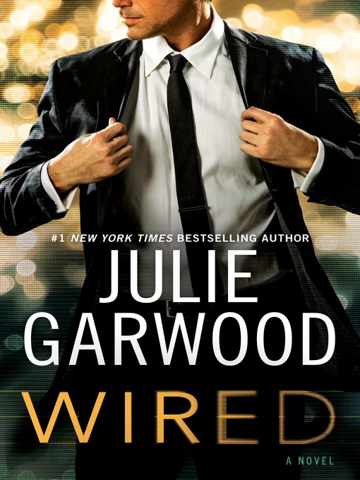 Title details for Wired by Julie Garwood - Wait list