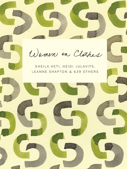 Title details for Women in Clothes by Sheila Heti - Wait list