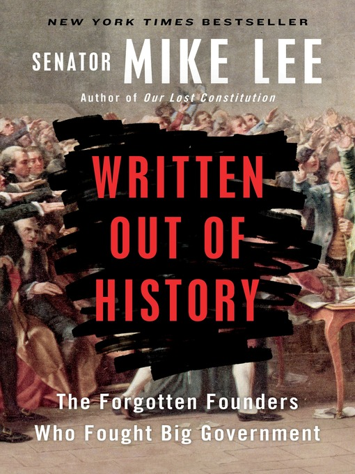 Title details for Written Out of History by Mike Lee - Available