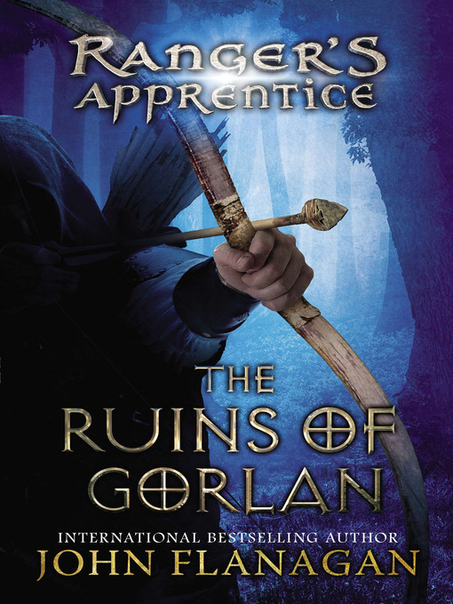 Title details for The Ruins of Gorlan by John Flanagan - Wait list