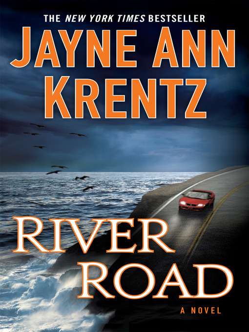Title details for River Road by Jayne Ann Krentz - Available