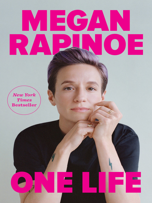 Title details for One Life by Megan Rapinoe - Wait list