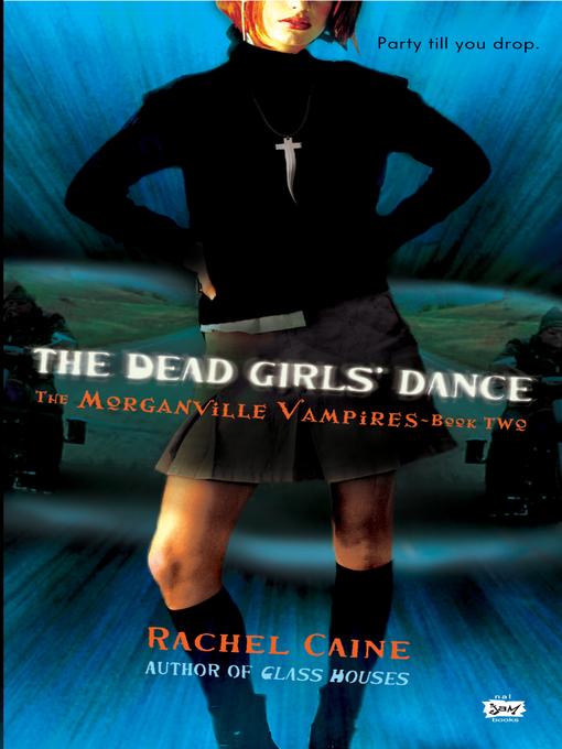 Title details for The Dead Girls' Dance by Rachel Caine - Wait list