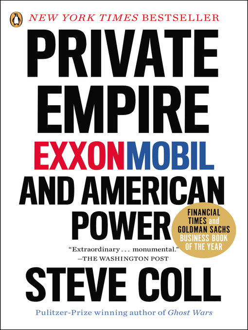 Title details for Private Empire by Steve Coll - Available