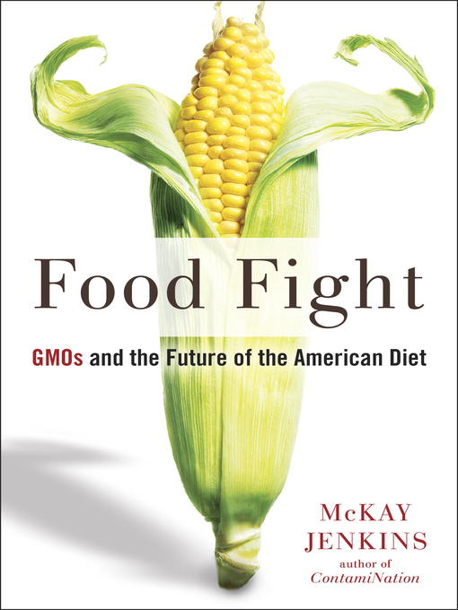 Title details for Food Fight by Mckay Jenkins - Available