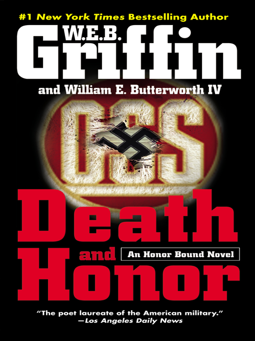 Title details for Death and Honor by W.E.B. Griffin - Wait list