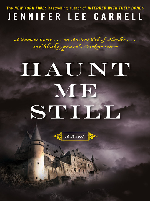 Title details for Haunt Me Still by Jennifer Lee Carrell - Available