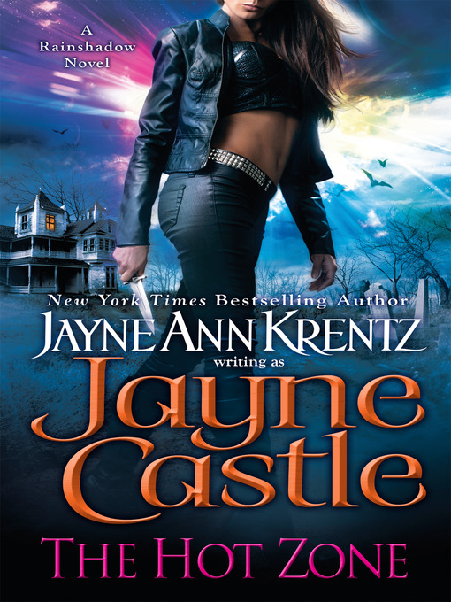 Title details for The Hot Zone by Jayne Castle - Wait list