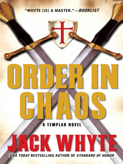 Title details for Order in Chaos by Jack Whyte - Available