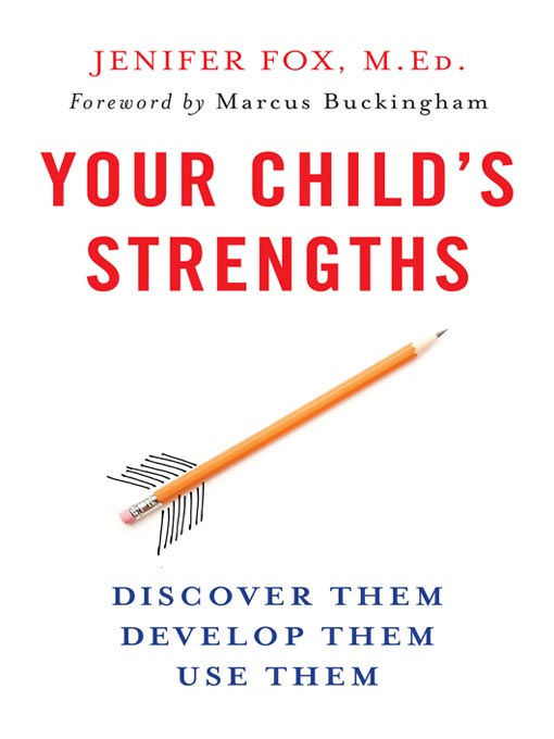 Title details for Your Child's Strengths by Jenifer Fox - Available