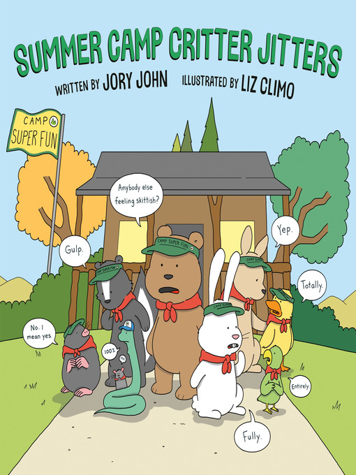 Title details for Summer Camp Critter Jitters by Jory John - Wait list