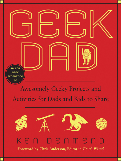 Title details for Geek Dad by Ken Denmead - Wait list