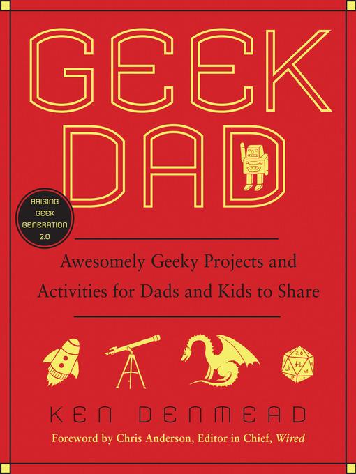 Title details for Geek Dad by Ken Denmead - Wait list