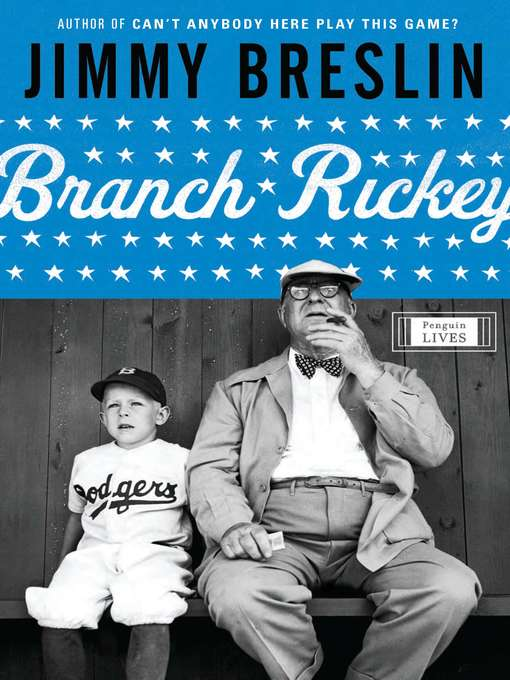 Title details for Branch Rickey by Jimmy Breslin - Available