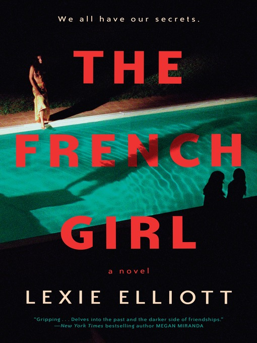 Title details for The French Girl by Lexie Elliott - Wait list
