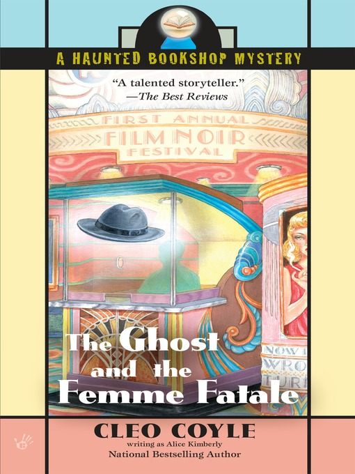 Title details for The Ghost and the Femme Fatale by Alice Kimberly - Available