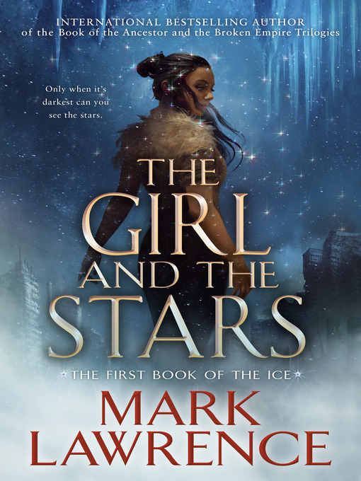 Title details for The Girl and the Stars by Mark Lawrence - Available