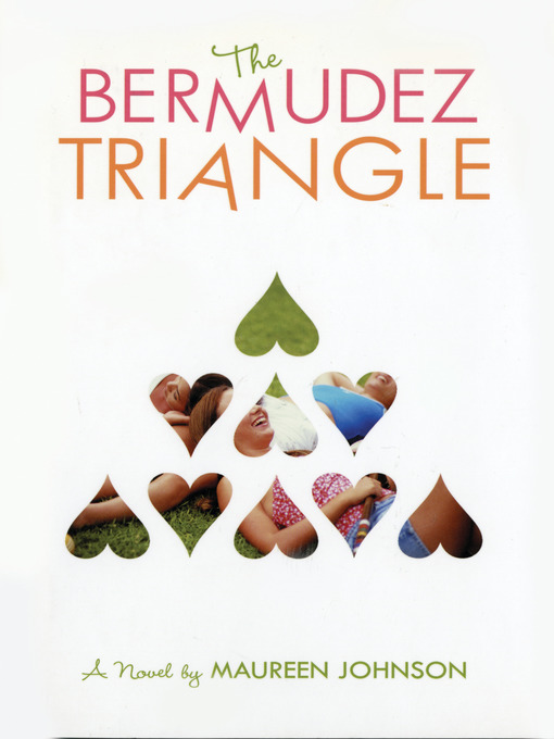 Title details for The Bermudez Triangle by Maureen Johnson - Available