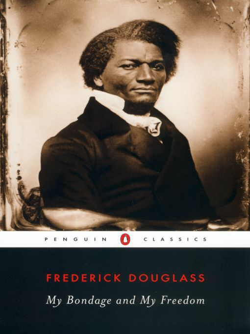 Title details for My Bondage and My Freedom by Frederick Douglass - Wait list