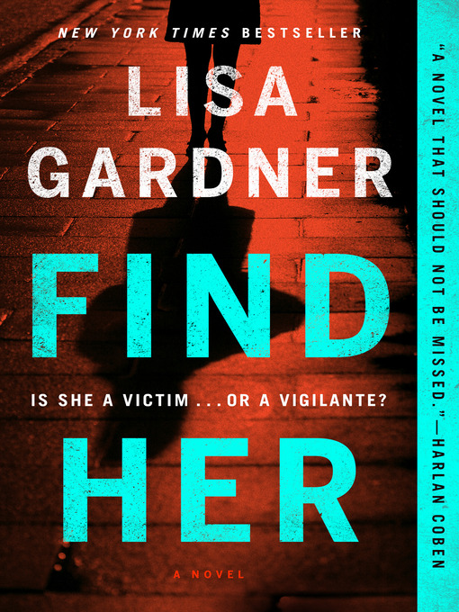 Title details for Find Her by Lisa Gardner - Wait list