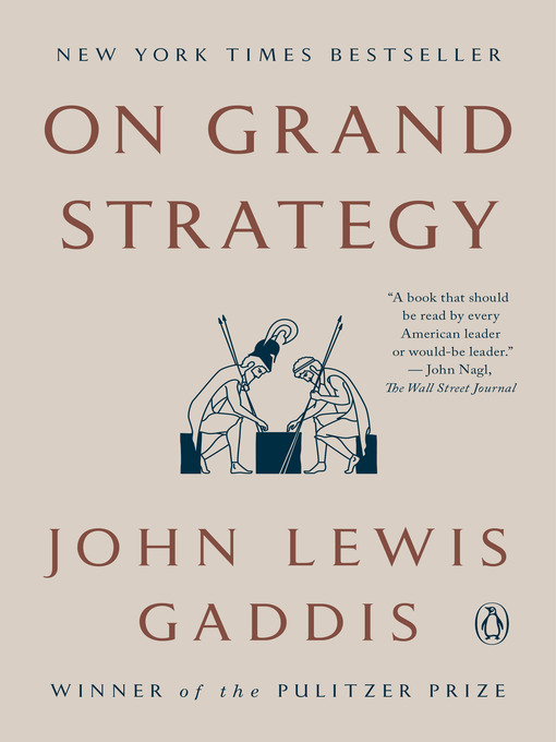 Title details for On Grand Strategy by John Lewis Gaddis - Available