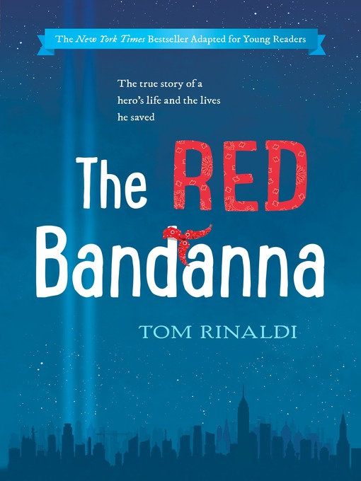 Title details for The Red Bandanna (Young Readers Adaptation) by Tom Rinaldi - Available