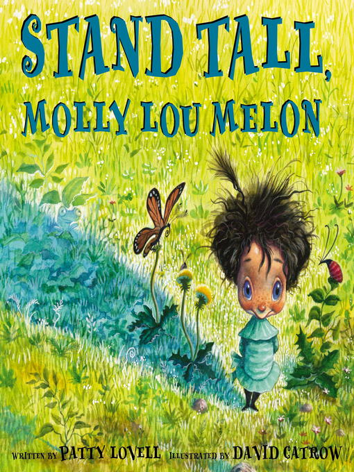 Title details for Stand Tall, Molly Lou Melon by Patty Lovell - Wait list