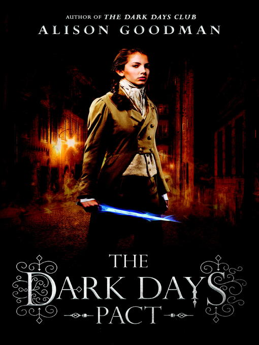 Title details for The Dark Days Pact by Alison Goodman - Available