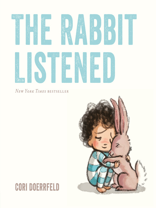 Title details for The Rabbit Listened by Cori Doerrfeld - Available